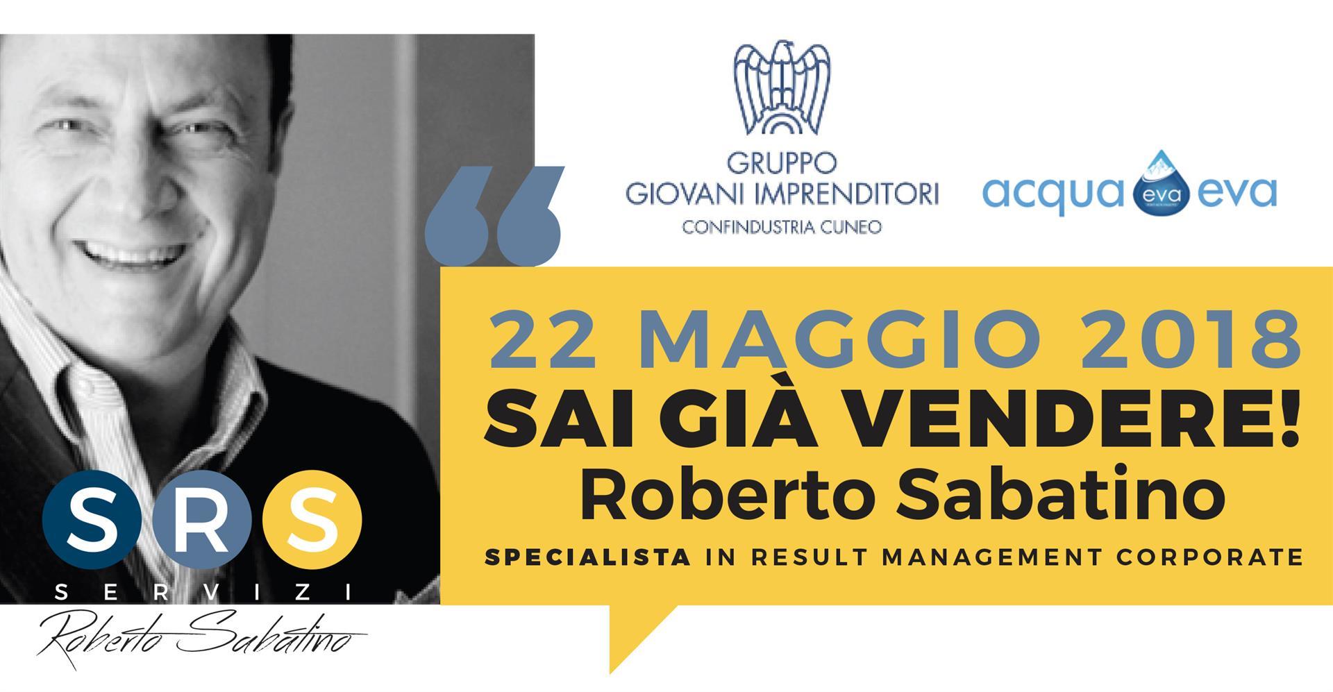 """22 maggio 2018, roadshow """"Sai già vendere"""": presentazione al Gruppo Giovani Imprenditori Confindustria Cuneo"""